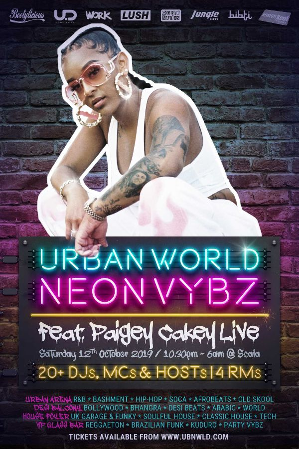 Bootylicious is proud to be part of Urban World Neon Vybz ft Paigey Cakey 12 Oct